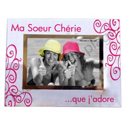 """Cadre photo """"Ma Soeur Chérie ... que j'adore"""""""