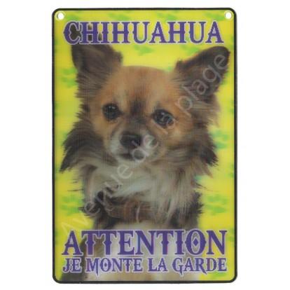 Plaque 3D Attention je monte la garde - Chihuahua, modèle B.