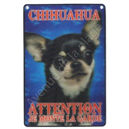 Plaque 3D Attention je monte la garde - Chihuahua, modèle C.