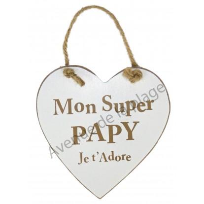 """Coeur en bois """"Super Papy"""" à accrocher"""