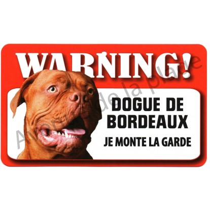 plaque attention au chien dogue de bordeaux avenue de la plage. Black Bedroom Furniture Sets. Home Design Ideas