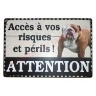 """Plaque chien humoristique """"Accès à vos risques et périls !"""""""