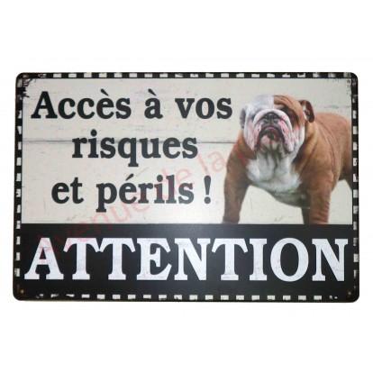 """Plaque chien bulldog anglais humoristique """"Accès à vos risques et périls !"""""""