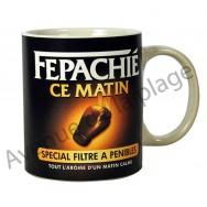 "Mug humoristique ""Fépachié ce matin"""