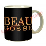 "Mug humoristique ""Beau Gosse"""