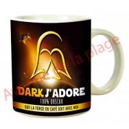 """Mug humoristique """"Dark j'adore"""""""