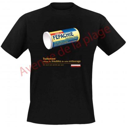 """T-shirt humoristique """"Fépachié"""""""