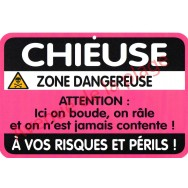 "Plaque de porte Danger ""Chieuse"""