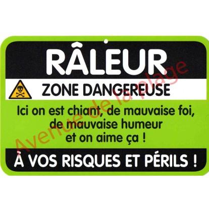 """Plaque de porte Danger """"Râleur"""""""