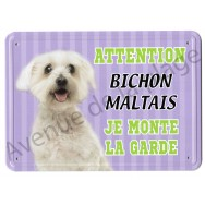 Pancarte métal Attention au chien - Bichon Maltais