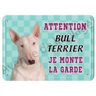 Pancarte métal Attention au chien - Bull Terrier