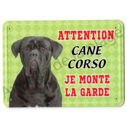 Pancarte métal Attention au chien - Cane Corso