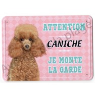 Pancarte métal Attention au chien - Caniche toy