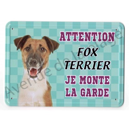 Pancarte métal Attention au chien - Fox Terrier