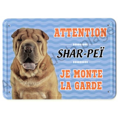 Pancarte métal Attention au chien - Shar-Peï