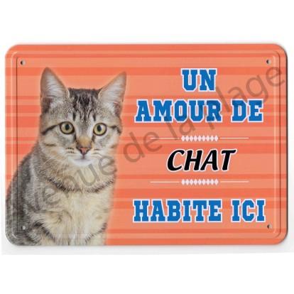 Pancarte métal : Un amour de chat tigré habite ici