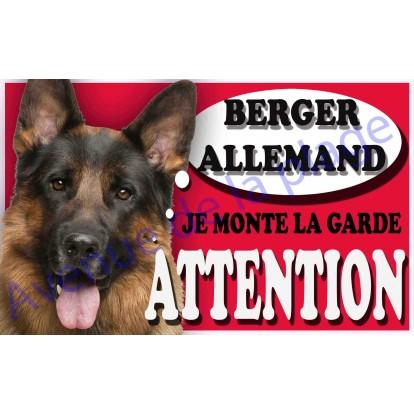Plaque Attention Je monte la garde - Berger Allemand