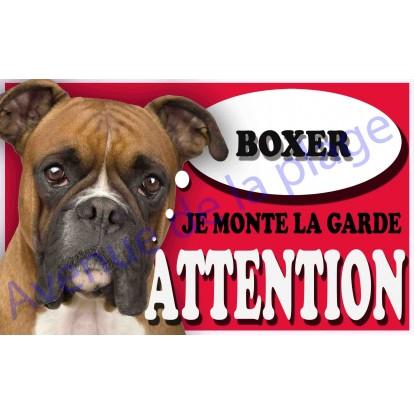 Plaque Attention Je monte la garde - Boxer