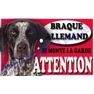 Plaque Attention Je monte la garde - Braque Allemand