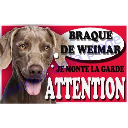 Plaque Attention Je monte la garde - Braque de Weimar