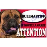 Plaque Attention Je monte la garde - Bullmastiff