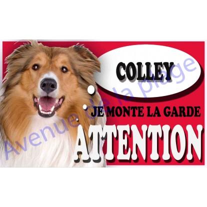 Plaque Attention Je monte la garde - Colley