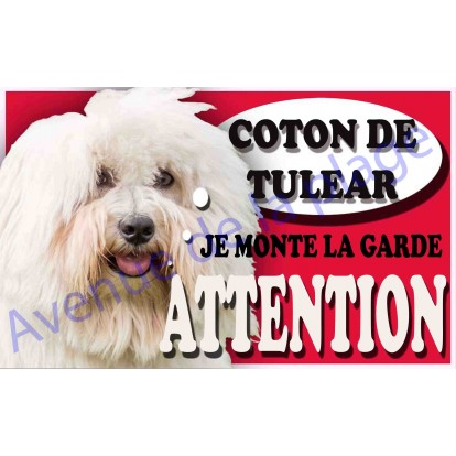 Plaque Attention Je monte la garde - Coton de Tulear