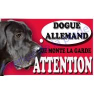 Plaque Attention Je monte la garde - Dogue Allemand