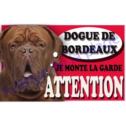 Plaque Attention Je monte la garde - Dogue de Bordeaux