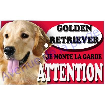 Plaque Attention Je monte la garde - Golden Retriever