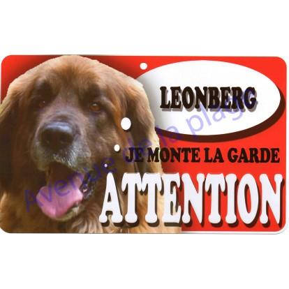 Plaque Attention Je monte la garde - Leonberg