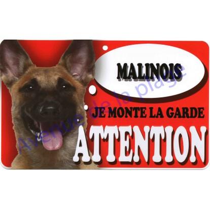Plaque Attention Je monte la garde - Malinois