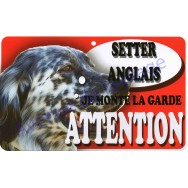 Plaque Attention Je monte la garde - Setter Anglais