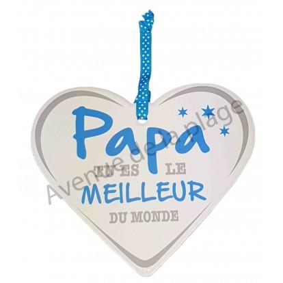 """Coeur à suspendre """"Papa le meilleur du Monde"""""""