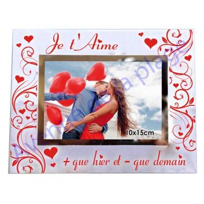 """Cadre photo """"Je t'aime + que hier et - que demain"""""""