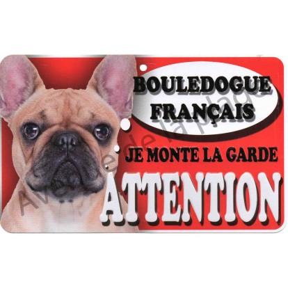 Plaque Attention Je monte la garde - Bouledogue Français marron