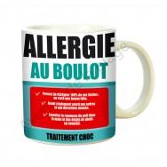 """Mug médicament """"Allergie au boulot"""""""