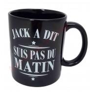 """Mug Jack a dit """"Suis pas du matin"""""""