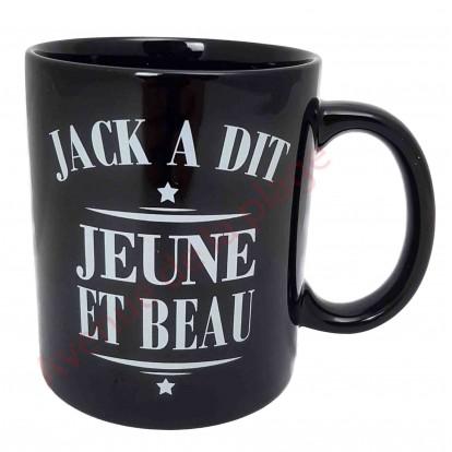 "Mug Jack a dit ""Jeune et Beau"""