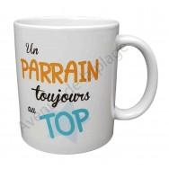 """Mug cadeau """"Parrain au top"""""""