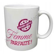 """Mug cadeau """"Femme Parfaite"""""""