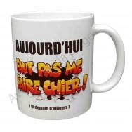 """Mug cadeau """"Faut pas me faire chier"""""""
