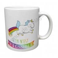 "Mug cadeau Licorne ""Rien n'est impossible"""