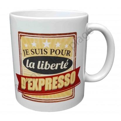 """Mug cadeau """"La liberté d'expresso"""""""