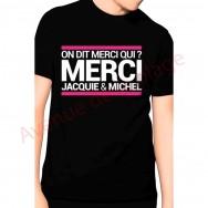 T-shirt humoristique Merci Jacquie et Michel