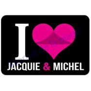 Plaque de porte I love Jacquie et Michel