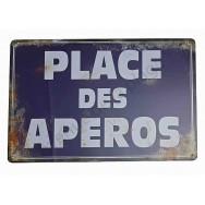 """Plaque vintage """"Place des apéros"""""""