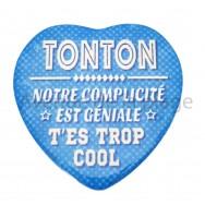 Magnet Coeur Tonton trop cool