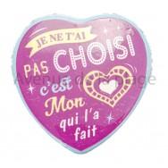 Magnet Coeur Mon coeur t'a choisi