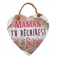 """Coeur message """"Maman tu déchires"""""""